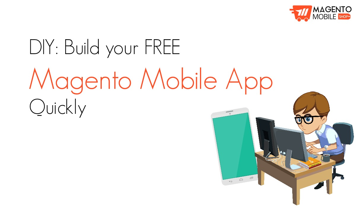 Free Magento Mobile Application