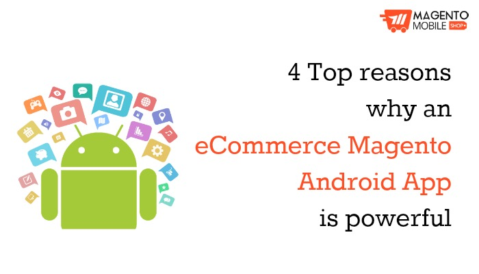 ecommerce Magento Android App