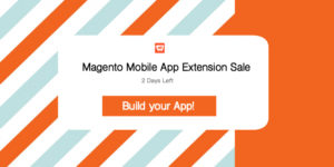 Have you availed Magento Mobile App Offers?