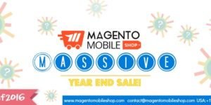 #BestOf2016: Magento Mobile App Sale! (It's MASSIVE)
