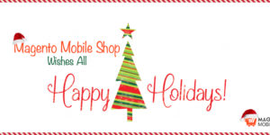 Christmas Week Celebration Begins with Magento Mobile App Offers!