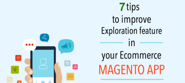Improve your Ecommerce Magento Mobile App Visibility