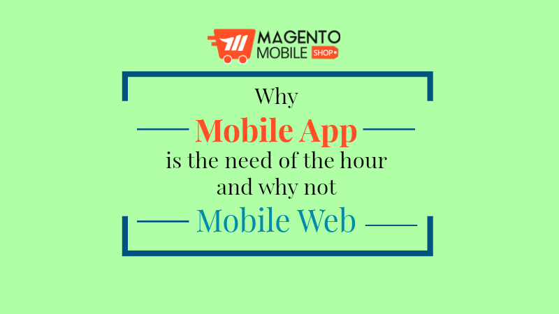 magento mobile app need of the hour