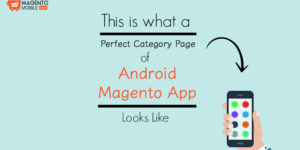 This is what a perfect Category Page of Android Magento App looks like