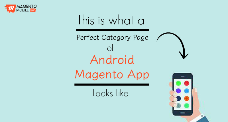 Make Android Magento App Category Page Perfect
