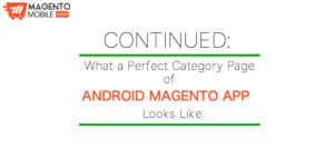 Continued: What a perfect Category Page of Android Magento App looks like