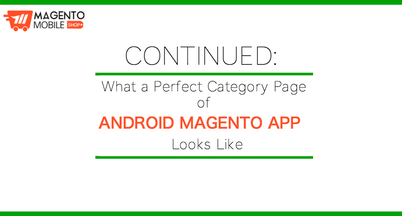 What a perfect Category Page of Android Magento App looks like