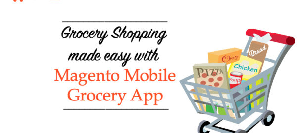 build grocery app for magento store