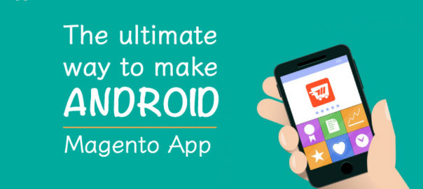 ultimate way to make Android Magento App