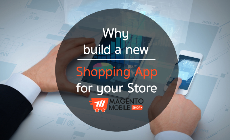 build magento mobile shopping app
