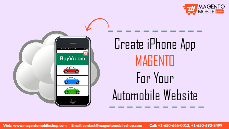 Create iPhone App Magento For Your Automobile Website