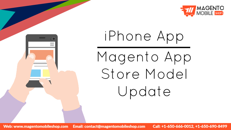 iPhone App Magento App Store Model Update